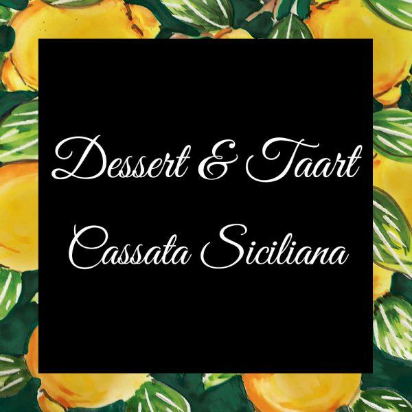 Dessert-En-Taart-Cassata Sicilianai-DaTano-Italiaanse-Smaak