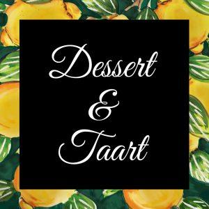 Dessert & Taart