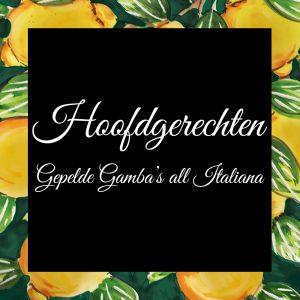 Hoofdgerechten-Gepelde Gamba's all Italiana-Da-Tano-Italiaanse-Smaak